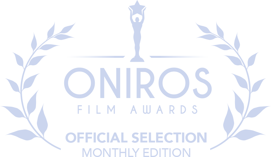 ONIROS FILM AWARDS OFFICIAL SELECTION MONTHLY EDITION
